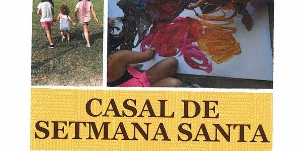 CASAL DE SETMANA SANTA. Del 6 al 9 d'abril.