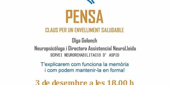 Conferència al Casal de la gent gran. PENSA. Claus per un envelliment saludable. Dimarts, 3 de desembre de 2019, a les 18 h.