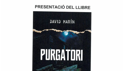 """Presentació del llibre """"PURGATORI"""" de David Marín. Dissabte, 23 de novembre. Sala d'Actes de l'Ajuntament"""